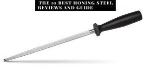 Best Honing Steel Reviews