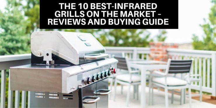 Best-Infrared Grills