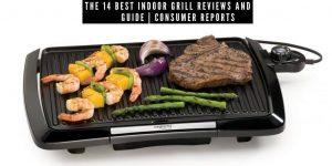 Best Indoor Grill Reviews