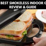 Best Smokeless Indoor Grills